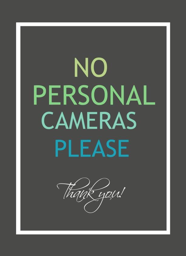 No personal cameras
